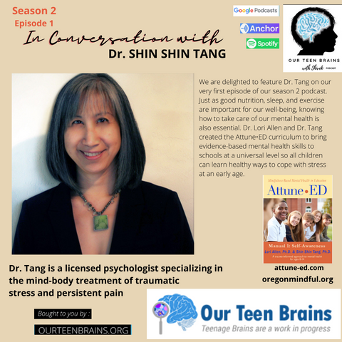 Our Teen Brains In Conversation with Dr. Tang