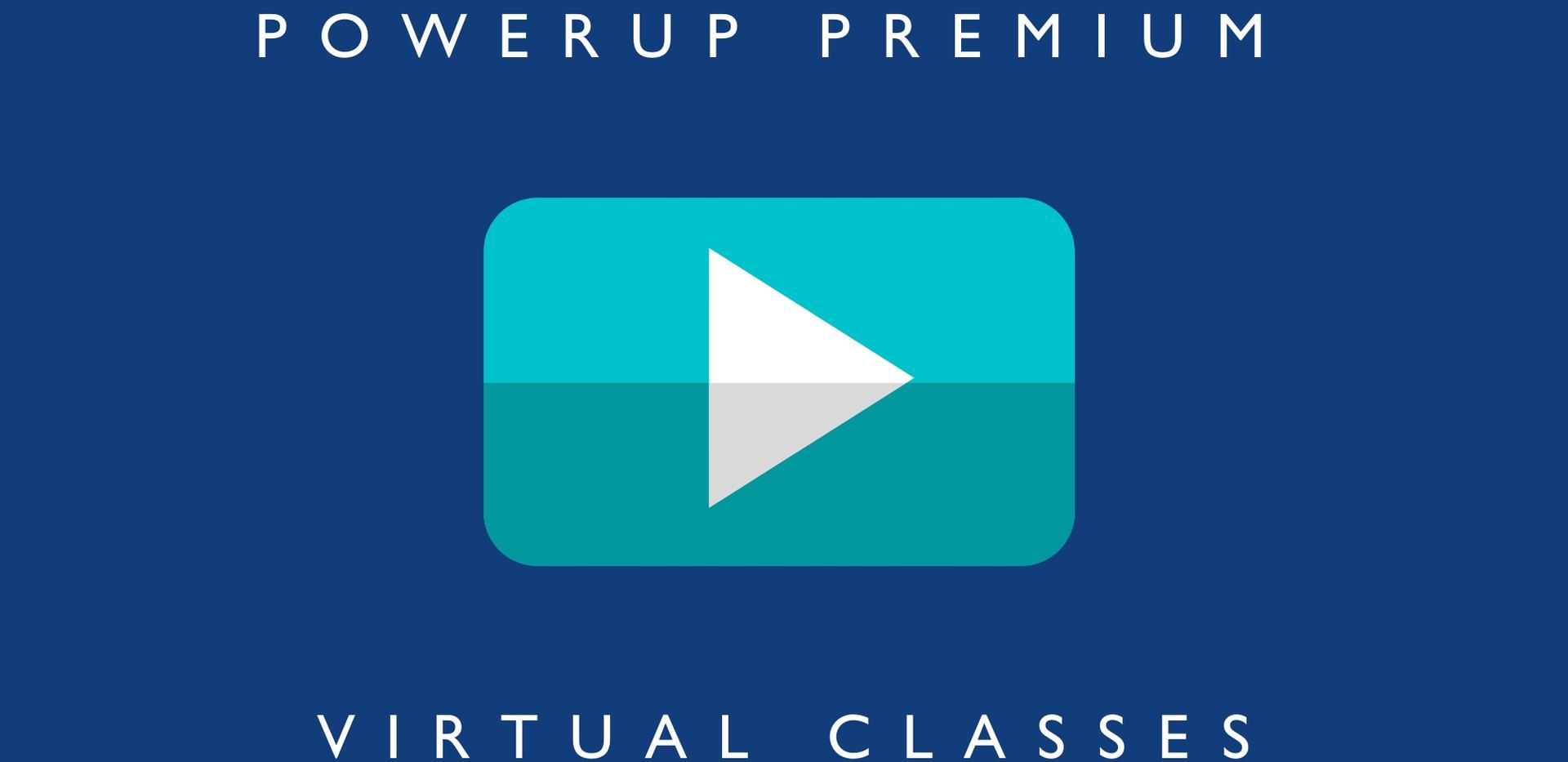 PowerUp Premium Virtual Classes