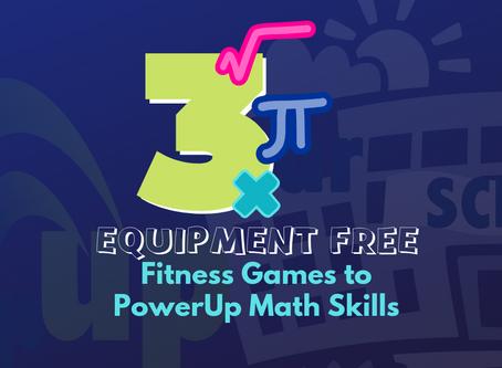 Three Equipment-Free Games to PowerUp Math Skills