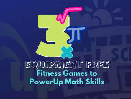 Three Equipment-Free Games to PowerUp Math Skills