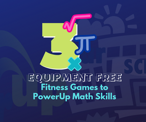 PowerUp Fitness Tips & Tricks - 3 Equipment Free Fitness Games to PowerUp Math Skills