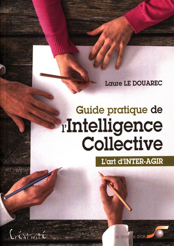GUIDE INTELLIGENCE COLLECTIVE INNOLLIGEN