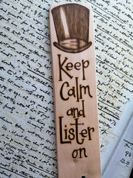 Keep Calm and Lister On...Gentleman Jack...handmade Wooden bookmark Pyrography