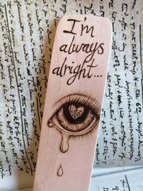 I'm always alright Bookmark