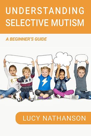 Understanding Selective Mutism  A Beginner's Guide