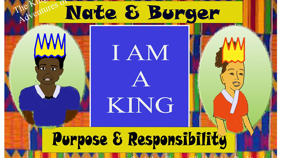 The Adventures of Nate and Burger I AM A KING (Digital)