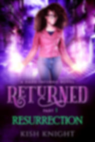 Returned 6x9 ebook - Resurrection JPG.jp