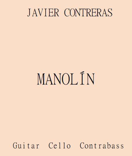 Manolin (guitar, cello , doublebass)