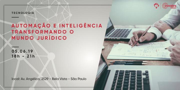 Automação e Inteligência transformando o mundo Jurídico