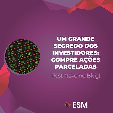 Um Grande Segredo dos Investidores: Compre Ações Parceladas