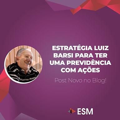 Estratégia Luiz Barsi para ter uma Previdência com Ações