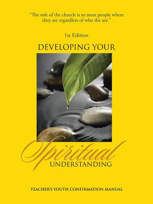 Developing Your Spiritual Understanding (Teachers)