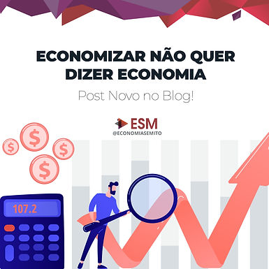 Economizar Não Quer Dizer Economia