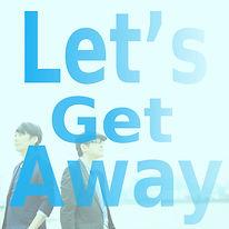 Let'GetAway_jk.jpg