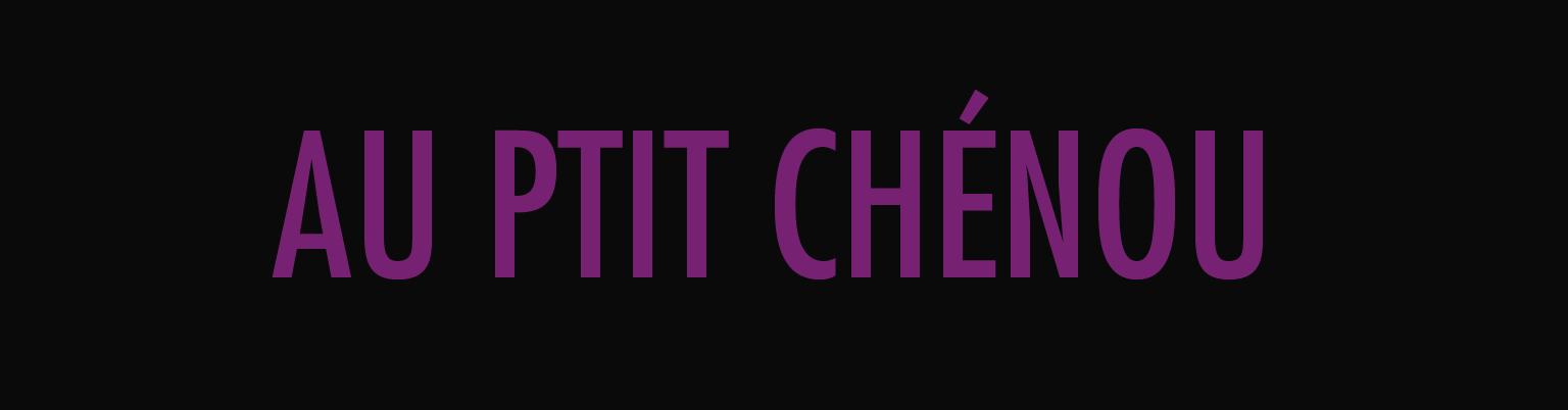 ptit-chenou.png