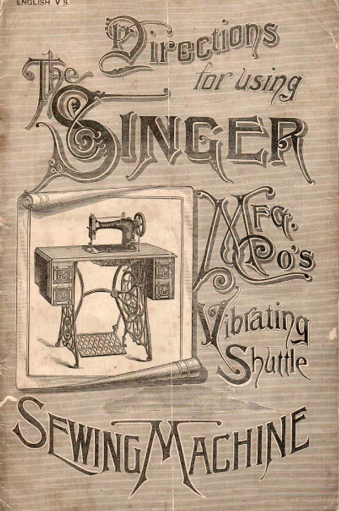 Singer Vibrating Shuttle Manual Circa 1891