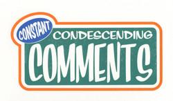 Condescending Comments 2016