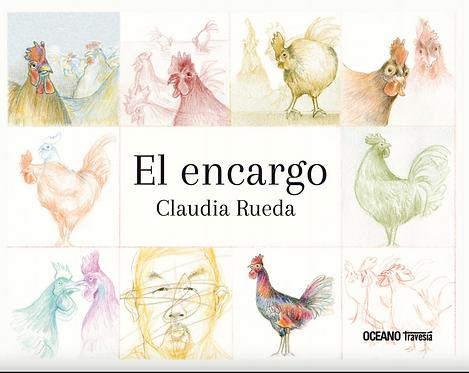 El encargo / Claudia Rueda