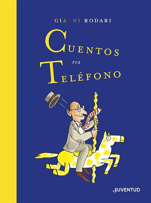 Cuentos por teléfono / Gianni Rodari y  Emilio Urberuaga Ed. Especial