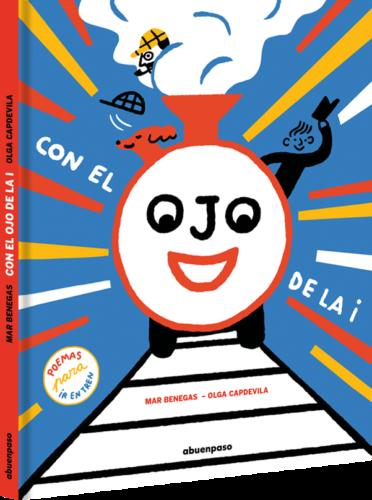 Con el ojo de la i / Mar Benegas y Olga Capdevilla