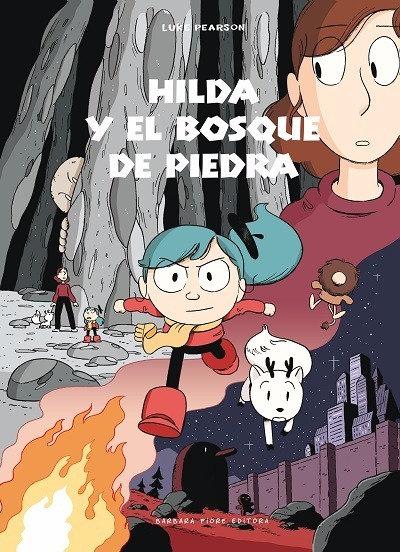 Hilda y el bosque de piedra / Luke Pearson