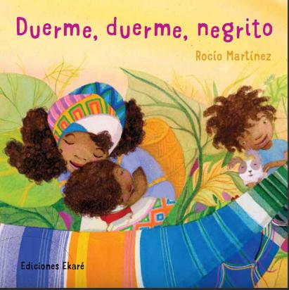 Duerme negrito / Rocio Martínez