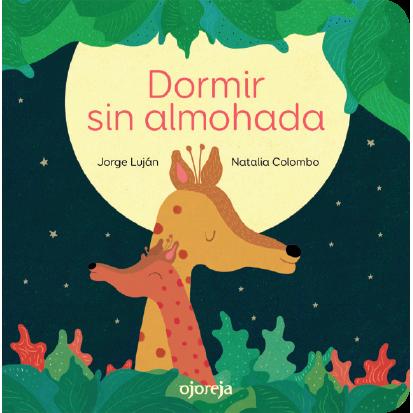 Dormir sin almohada / Jorge Luján y Natalia Colombo