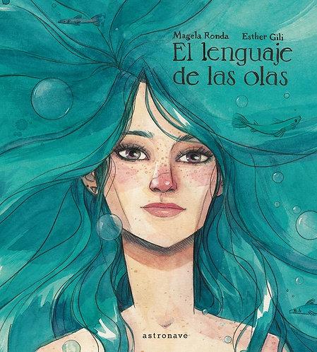 El lenguaje de las olas / Magela Ronda y Esther Lili