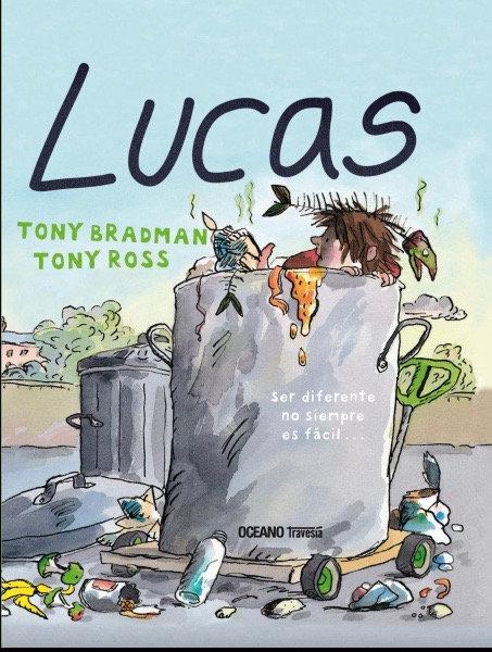 Lucas / Tony Bradman y Tony Ross