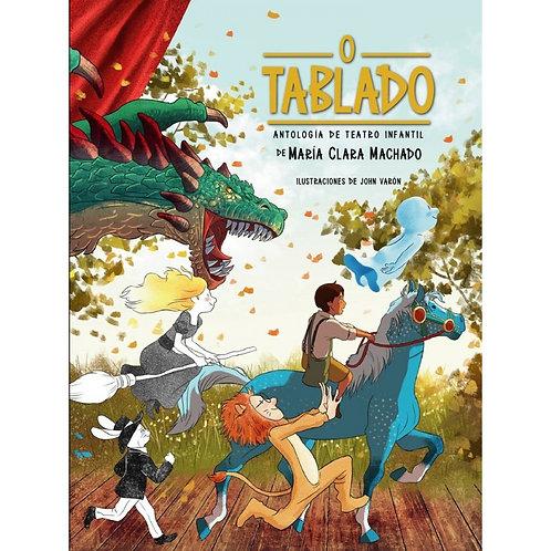 O tablado. Antología de teatro infantil / Machado y Varón