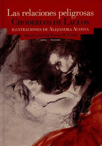 Las relaciones peligrosas / Choderlos de Lacios y Alejandra Acosta