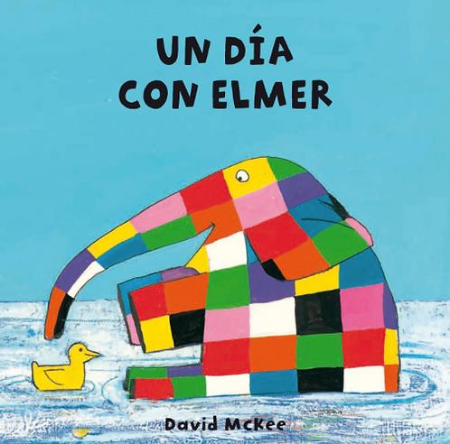 Un día con Elmer / David Mckee