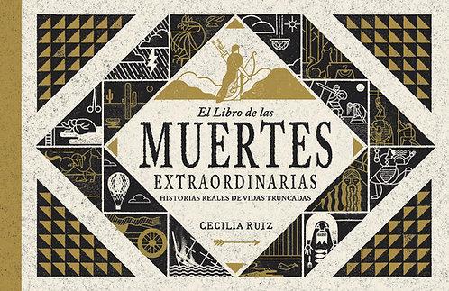 El libro de las muertes extraordinarias / Cecilia Ruiz