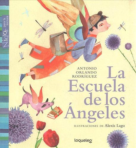 La escuela de los ángeles / Rodriguez y Lago