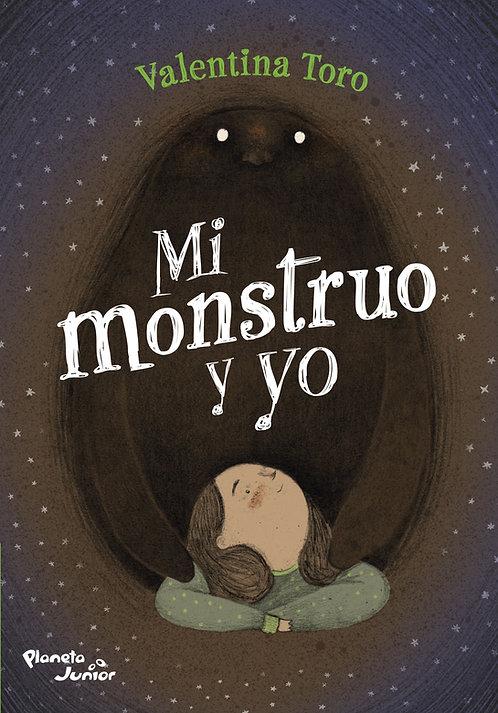 Mi monstruo y yo / Valentina Toro