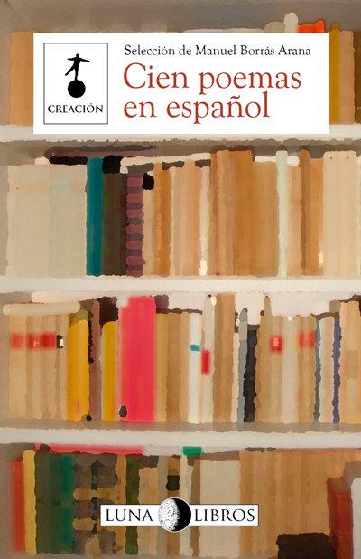 Cien poemas en español / Manuel Borrás Arana