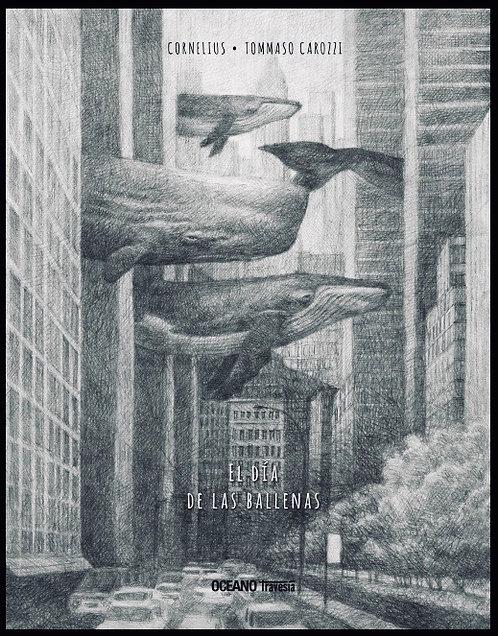 El día de las ballenas / Cornelius Tommaso