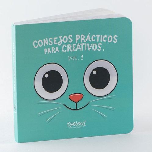 Consejos Prácticos para creativos Vol. 1 / Raul Orozco