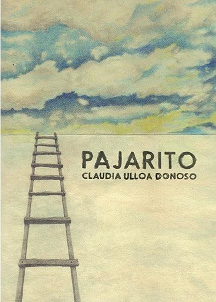 Pajarito / Claudia Ulloa Donoso