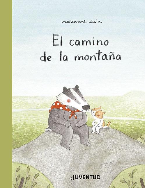 El camino de la montaña / Marianne Dubuc