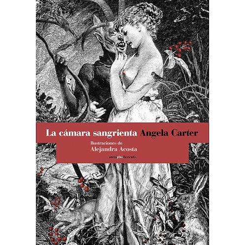 La cámara sangrienta / Angela Carter y Alejandra Acosta