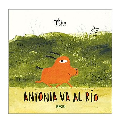 Antonia va al río / Dipacho