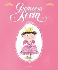 Princesa Kevin / Michaël Escoffier