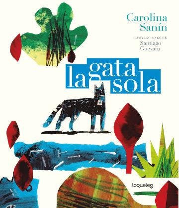 La gata sola / Sanín y Guevara