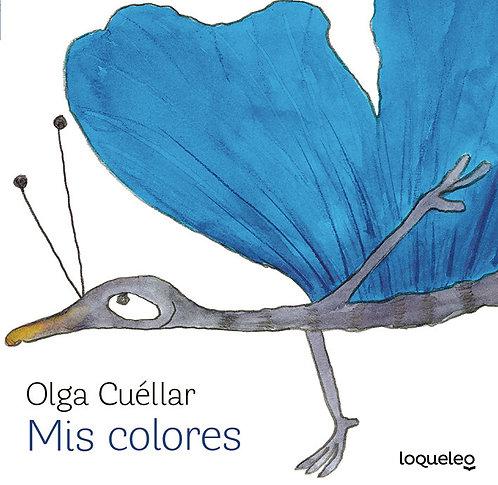 Mis Colores / Olga Cuellar