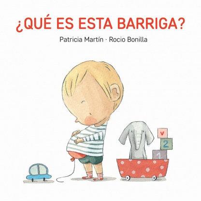 ¿Qué es esta barriga? / Patricia Martín y Rocio Bonilla