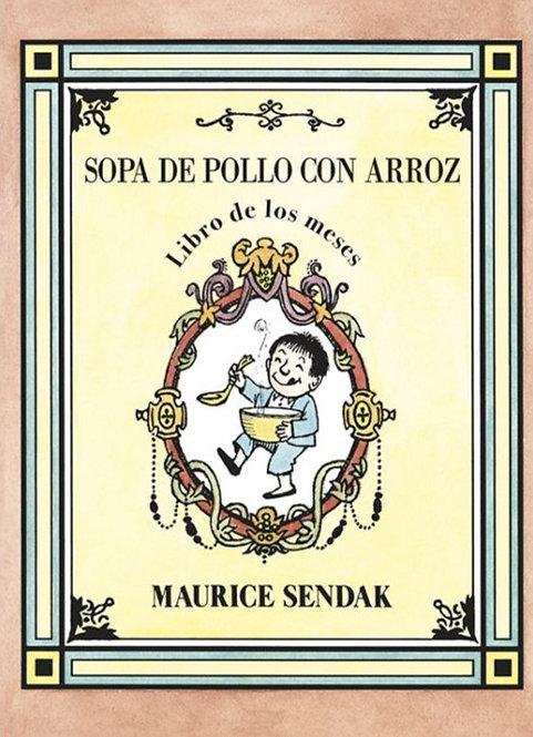 Sopa de pollo con arroz / Maurice Sendak