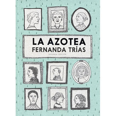 La azotea / Fernanda Trias
