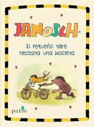 El pequeño tigre necesita una bicicleta / Janosch