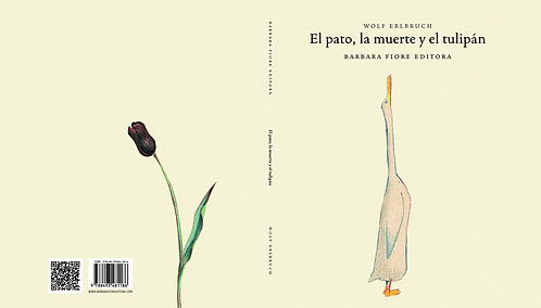 El pato, la muerte y el tulipán / Wolf Erinbruch